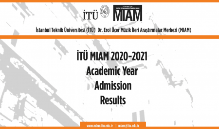 İTÜ MIAM 2020-2021  Academic Year  Admission Results